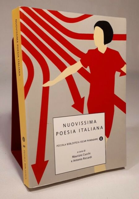 NUOVISSIMA POESIA ITALIANA a cura di M. Cucchi e A. Riccardi MONDADORI 2005
