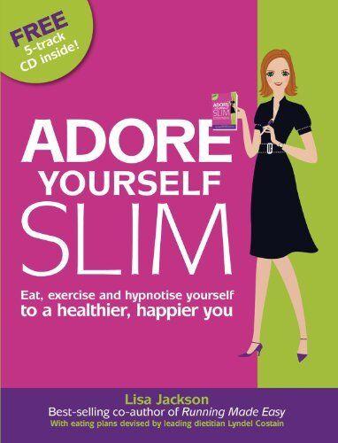 Adore Yourself Slim,Lisa Jackson