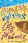 The Mixed-Up Summer of Lily McLean by Lindsay Littleson (Paperback, 2015)