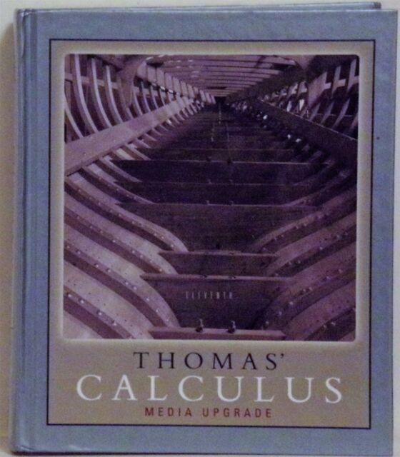 Thomas Calculus By Frank R Giordano Joel R Hass George Brinton Thomas And Maurice D Weir 2007 Hardcover Revised