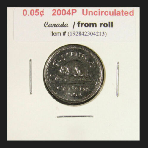 2004P Canada 5 Cent  uncirculated coins from roll