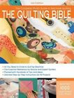 The Quilting Bible: A Complete Photo Guide to Machine Quilting by Creative Publishing International (Paperback, 2010)