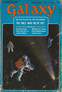 Galaxy-Magazine-January-1974-Science-Fiction-Joe-Haldeman-The-Only-War-We-039-ve-Got