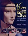 More Than Meets the Eye by Bob Raczka (Paperback, 2006)