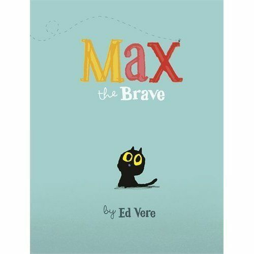 1 of 1 - Vere, Ed, Max the Brave, Very Good Book