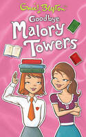 NEW -  GOODBYE MALORY TOWERS ( MALORY TOWERS book )  Enid Blyton