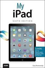 My iPad (Covers iOS 7 on iPad 2, 3rd/4th Generation and iPad Mini)