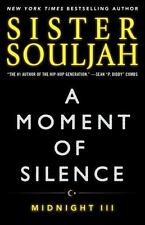 The Midnight: A Moment of Silence : Midnight III 3 by Sister Souljah (2016, Paperback)