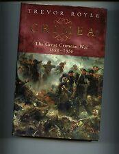 CRIMEA : THE GREAT CRIMEAN WAR 1854-1856. Trevor Royle 1st UK  HBdj VG