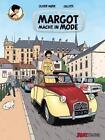 Margots Reportagen 03. Margot macht in Mode von Olivier Marin (2013, Gebundene Ausgabe)