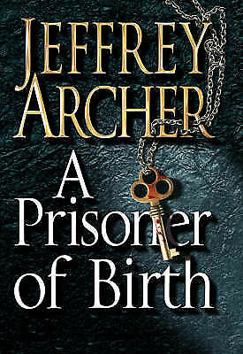 1 of 1 - A Prisoner of Birth by JEFFREY ARCHER - 2008 1st ed Hardcover with dust cover
