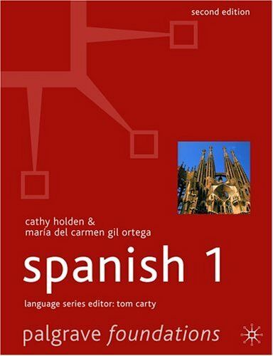 Foundations Spanish 1 (Palgrave Foundation Languages) (Palgrave Foundation Lan,
