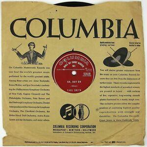 CARL SMITH Go Boy Go/Satisfaction Guaranteed 10IN 1956 ROCKABILLY VG++ LISTEN!!!