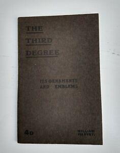"Rare Masonic Book "" The Third Degree in Freemason "" by William Harvey dated 1932"