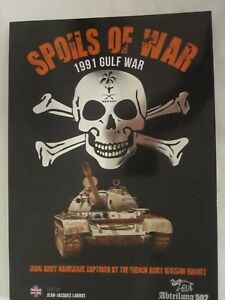 Spoils-of-War-1991-Gulf-War-Iraqi-Army-Hardware-Captured-by-the-French-Army