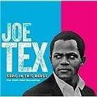 Joe Tex - Come in This House (1955-1962 Recordings, 2013)