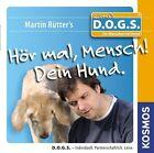 Hör mal, Mensch! Dein Hund von Martin Rütter (2009)