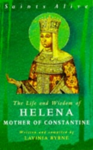 The Life and Wisdom of Helena Mother of Constantine (Saints Al... Paperback Book