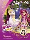 Mia and me - Die Einhorn-Falle von Isabella Mohn und Walt Disney (2014, Gebundene Ausgabe)