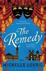 The Remedy by Michelle Lovric (Paperback, 2015)