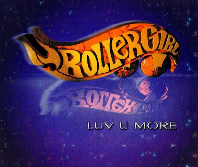 Rollergirl  - Luv u more, Maxi CD
