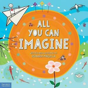 All You Can Imagine by Bernardo Marcolla (Hardcover, 2021)