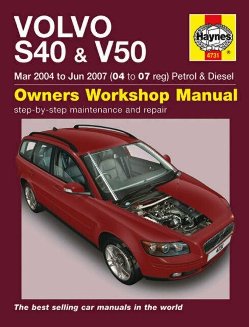 Volvo S40 & V50 Petrol & Diesel (Mar 04 - Jun 07) Haynes Repair Manual