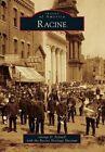 Racine by George D Fennell, Racine Heritage Museum (Paperback / softback, 2014)