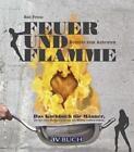 Feuer und Flamme von Rolf Friesz (2015, Taschenbuch)