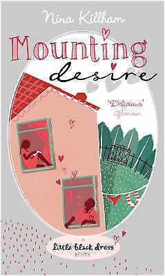 1 of 1 - Mounting Desire (Little Black Dress), Killham, Nina, 0755332776, New Book