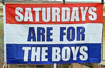 Saturdays Are For The Girls 3x5 Fraternity Flags AU Saturdays Are For The Boys