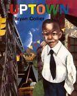Uptown by Bryan Collier (Hardback, 2000)