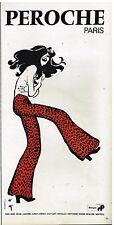 Publicité Advertising 1972 Les pantalons Peroche par René Gruau