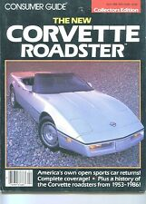The NEW CORVETTE ROADSTER Consumer Guide Magazine 1986 Collector's Edition CHEVY