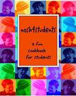 Nosh 4 Students by Joy May (Paperback, 2002)