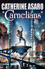 Carnelians by Catherine Asaro (Hardback, 2011)