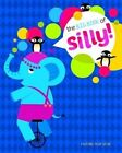 Big Book of Silly by Natalie Marshall (Board book, 2015)