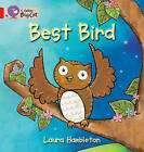 Collins Big Cat: Best Bird: Band 02A/Red A by Laura Hambleton (Paperback, 2011)