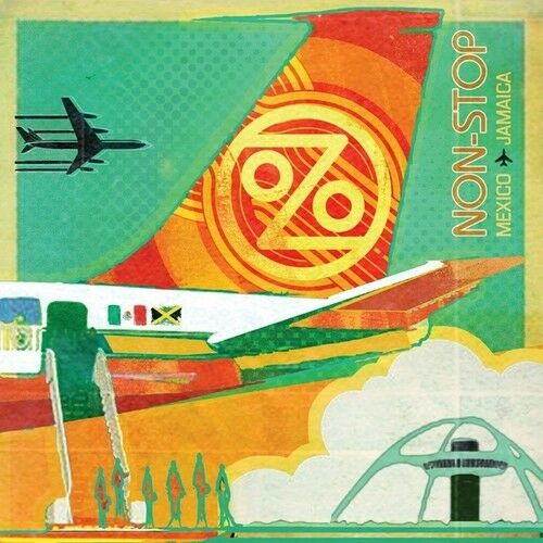 Ozomatli - Non-stop: Mexico To Jamaica [New Vinyl LP]