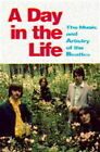 A Day in the Life: Music and Artistry of the  Beatles by Mark Hertsgaard (Hardback, 1995)