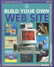 Build Your Own Web Site by Jane Chisholm, Philippa Wingate, Howard Allman, Liam Devany, Asha Kalbag (Paperback, 1998)