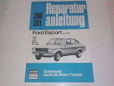Reparaturanleitung Ford Escort ab 1975  2000 RS * Mexico * 1100 * 1300 * 1600