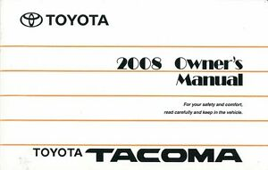 2008 toyota tacoma owners manual user guide ebay rh ebay com 2006 toyota tacoma owners manual pdf 2008 toyota tacoma owners manual pdf