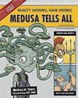 Medusa Tells All: Beauty Missing, Hair Hissing by Rebecca Fjelland Davis (Hardback, 2014)