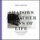 Andy Warhol: Shadows and Other Signs of Life by Verlag der Buchhandlung Walther Konig (Hardback, 2008)