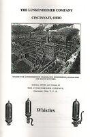 Lunkenheimer Company Brass Steam Whistles Book Manual Catalogue Oiler