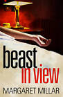Beast in View by Margaret Millar (Paperback, 2011)