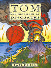 TOM AND THE ISLAND OF DINOSAURS by Ian Beck (Paperback, 1995)