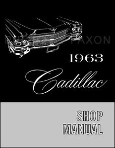 1963 Cadillac Shop Manual 63 Deville Eldorado Series 60 62 75 Fleetwood Repair Ebay