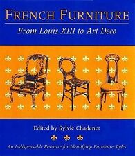 French Furniture: From Louis XIII to Art Deco by Little, Brown & Company...